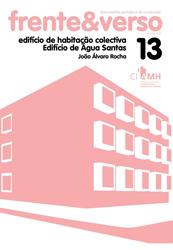 Edifício Águas Santas – colecção Frente&Verso